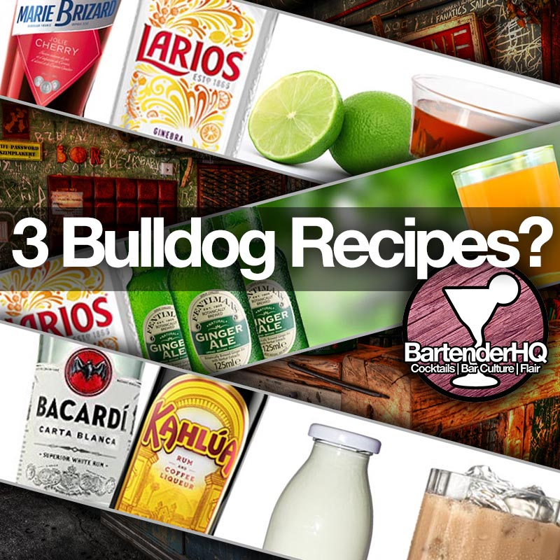 3 Bulldog Cocktails