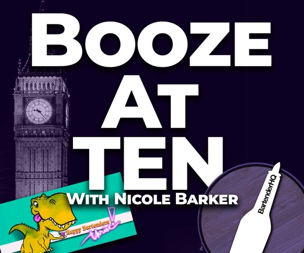 Nicole Barker – Happy Bartenders Thrive | Booze at Ten 004
