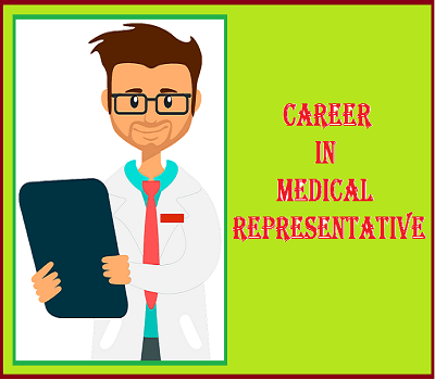 Career in Medical Representative   How to be a Medical Representative