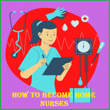 How to Become Home Nurses   Careers in the Nursing Field