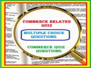 Commerce related quiz 2021 | Current affairs related to commerce