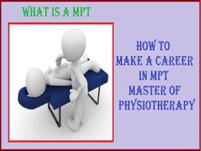 About Master of Physiotherapy | How to Make a Career in MPT