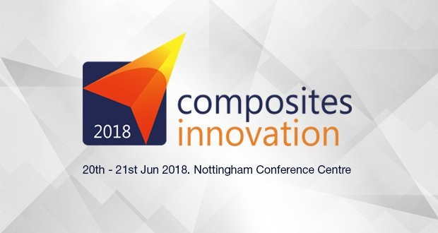 Composites Innovation 2018 to take place in Nottingham late June