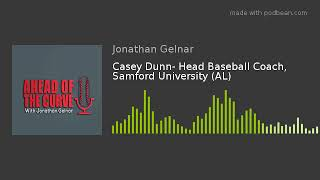 Casey Dunn Head Baseball Coach Samford University AL - Casey Dunn- Head Baseball Coach, Samford University (AL)