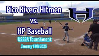 Pico Rivera Hitmen vs. HP Baseball - Pico Rivera Hitmen vs. HP Baseball