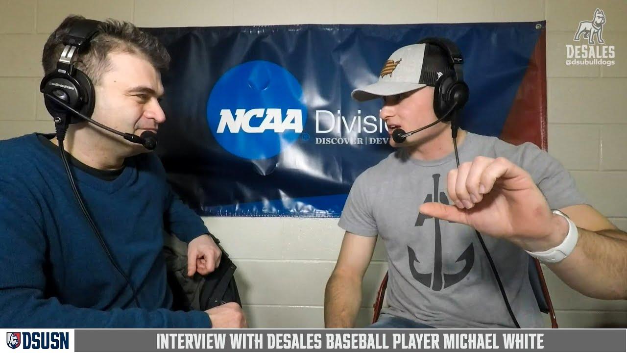 Michael White Interview DeSales Baseball 21220 - Michael White Interview DeSales Baseball 2/12/20