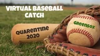 14U GreenSox Virtual Baseball Catch 2020 - 14U GreenSox Virtual Baseball Catch 2020
