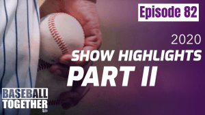 Episode Eighty-Two: Best of the Podcast 2020 (Part II)