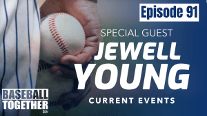 Podcast Episode Ninety-One: Special Guest Jewell Young
