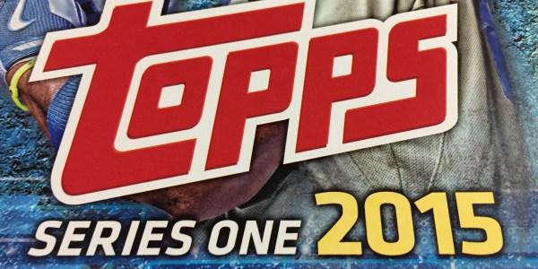 2015 Topps Series 1 Break