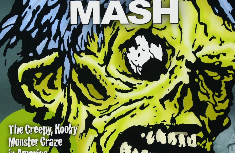"THE BASEMENT BOOKSHELF: ""Monster Mash: The Creepy, Kooky Monster Craze In America 1957-1972"""