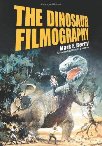 "THE BASEMENT BOOKSHELF: ""The Dinosaur Filmography"" by Mark F. Berry"