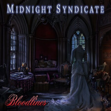 Midnight Syndicate's New CD BLOODLINES is Ready for Pre-Order!!!