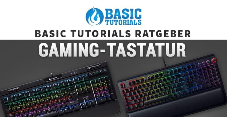 perfekte gaming tastatur