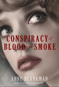 40. Conspiracy of Blood and Smoke