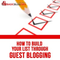3 Tips to Write List Building Guest Posts