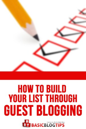 3 Tips for List Building with Guest Posts