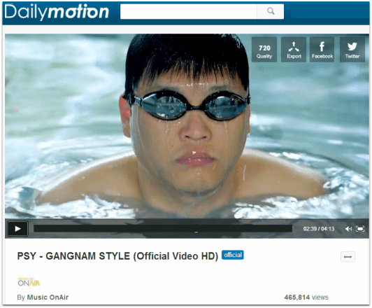 Psy doesn't depend on YouTube alone he uses DailyMotion
