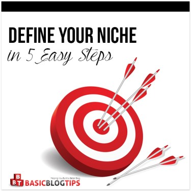 How to Define Your Blogging Niche