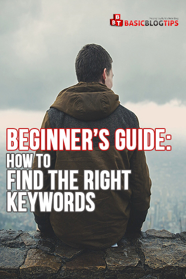 Beginners Guide How To Find the Best Keywords