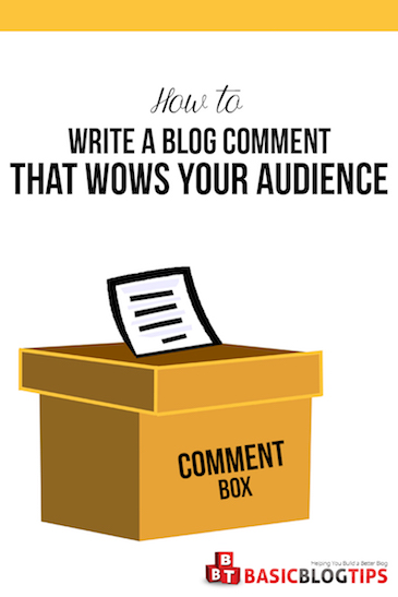 How To Write Blog Comments That Wow Your Audience