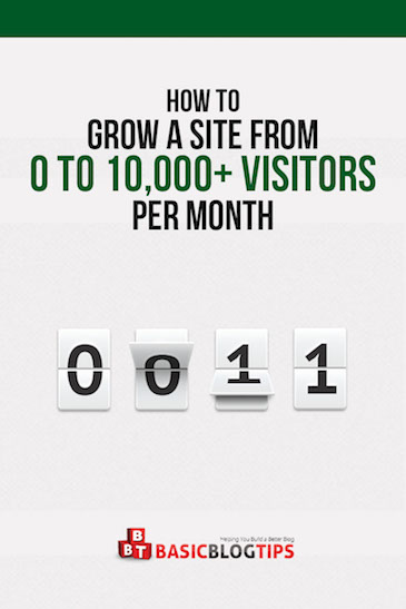 Grow Your Site to 10 Thousand Visitors a Month