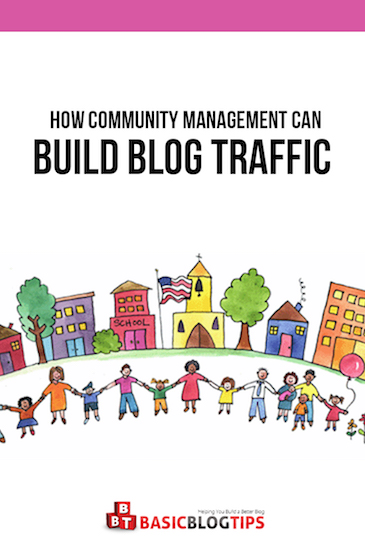 Blow Up Your Blog Visits with Community Management