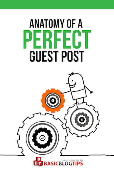 Anatomy of a Perfect Guest Post