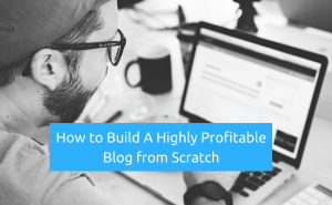 building profitable blogs