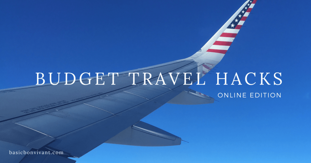 Travel On a Budget Hacks: Online Edition