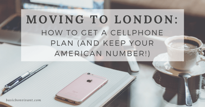 Everything you need to about phone plans when moving from the US to London