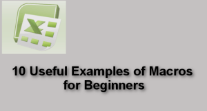 10 Useful Examples of Macros for Beginners