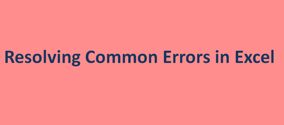 Resolving Common Errors in Excel