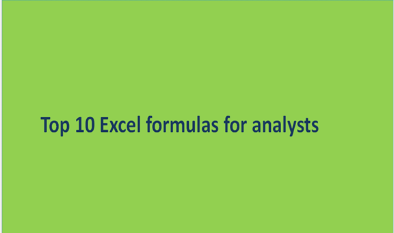 Top 10 Excel formulas for analysts