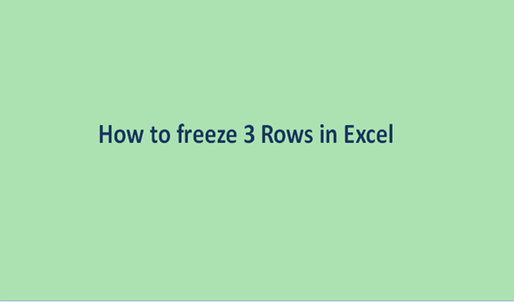 How to freeze 3 Rows in Excel