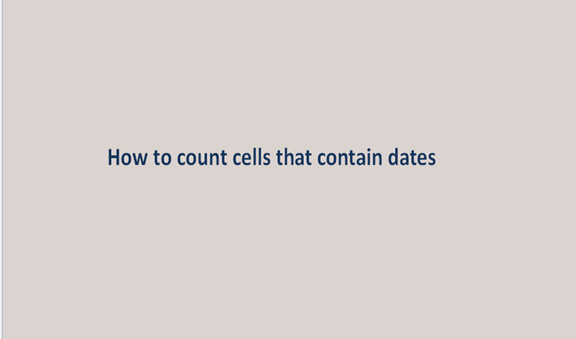 How to count cells that contain dates in Excel