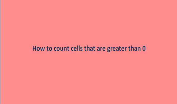 How to count cells that are greater than 0