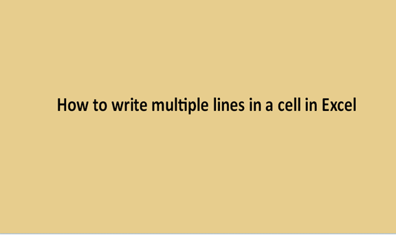 How to write multiple lines in a cell in Excel