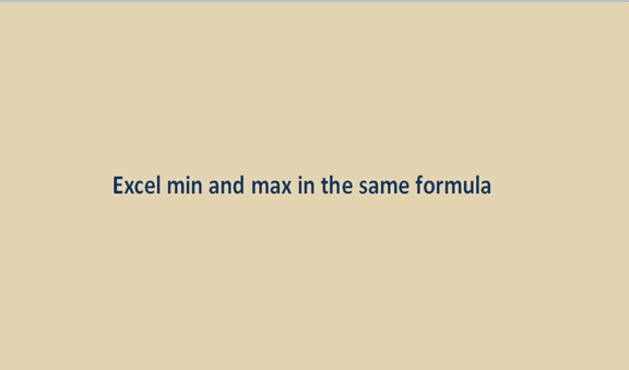 Excel min and max in the same formula