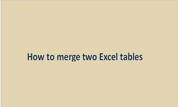 Read more about the article How to merge two Excel tables