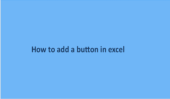 How to add a button in excel