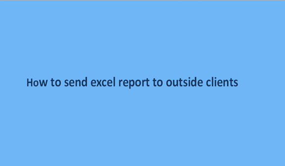 Read more about the article How to send excel report to outside clients