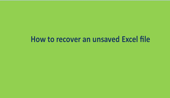 Read more about the article How to recover an unsaved Excel file