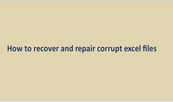 Read more about the article How to recover and repair corrupt excel files