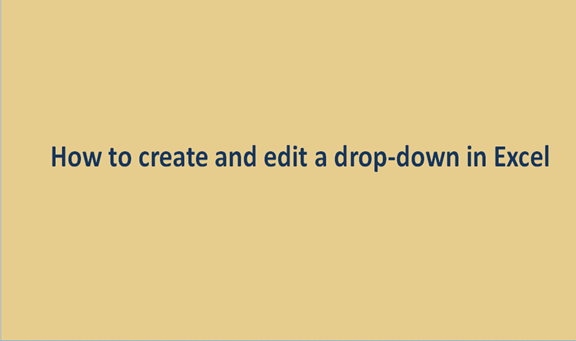 How to create and edit a drop-down in Excel