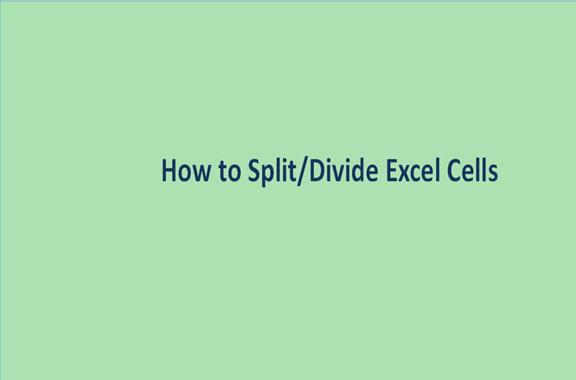 How to Split/Divide Excel Cells