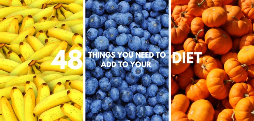 48 things you need to add to your diet. Vitamins and minerials