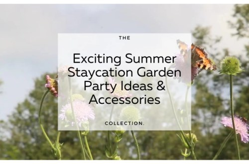 Exciting summer staycation garden party ideas blog post Headers.