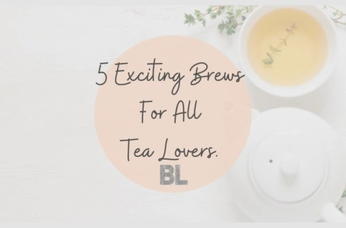 5 Exciting Brews For All Tea Lovers title with cup of tea and teapot background