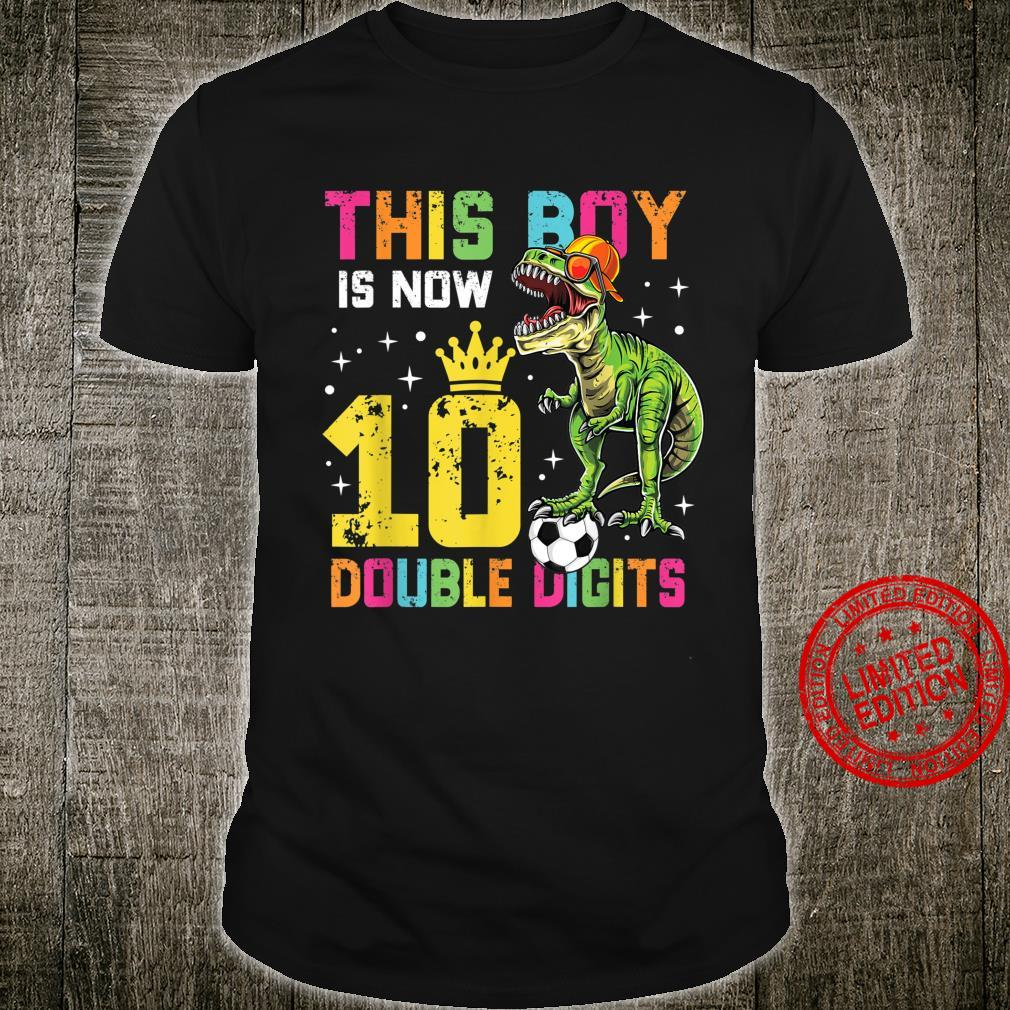 This Boy Is Now Double Digits 10th Birthday Boy 10 Years Old Shirt